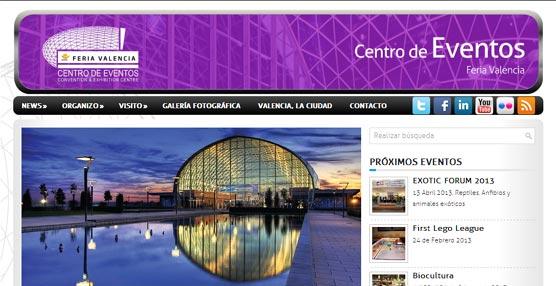 El Centro de Eventos de Feria Valencia presenta una nueva 'web' más práctica, dinámica y con contenidos actualizados