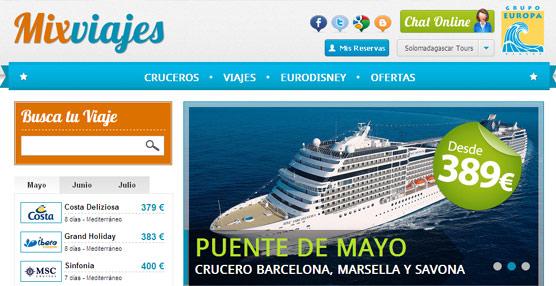 El Grupo Europa Viajes pone en marcha el 'portal' Mixviajes, con el que pretende llegar al cliente final