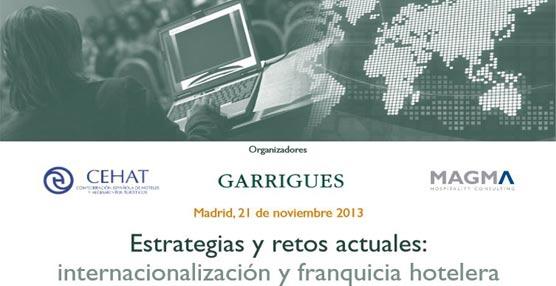 Madrid acoge una jornada sobre 'Estrategias y Retos Actuales: Internacionalización y Franquicia Hotelera'