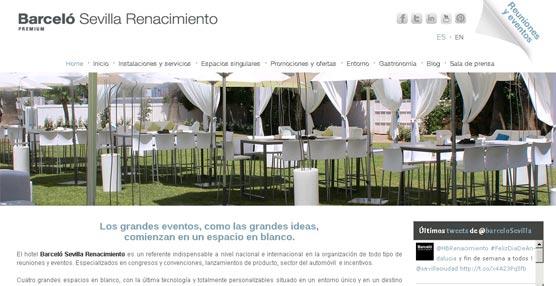El Hotel Barceló Sevilla Renacimiento desarrolla una 'web' específica para el Sector MICE con todos los detalles de sus espacios