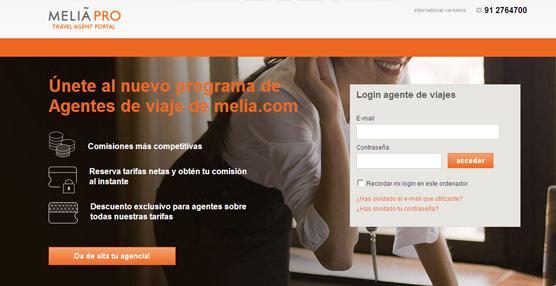 Meliá Hotels International busca aumentar el volumen de negocio generado por las agencias con su nuevo 'portal' Meliá Pro