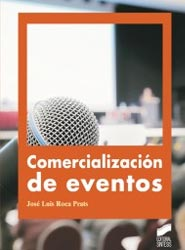 José Luis Roca Prats escribe un libro sobre la correcta comercialización de los eventos