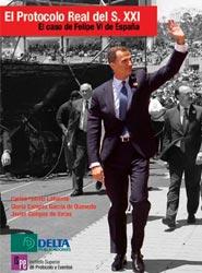 ISPE Publicaciones y Ediberun presenta el libro 'El Protocolo Real para el S.XXI: el caso de Felipe VI de España'