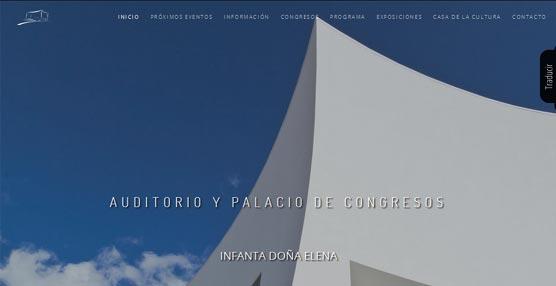 El Auditorio y Palacio de Congresos Infanta Doña Elena crear una 'web' más dinámica y funcional