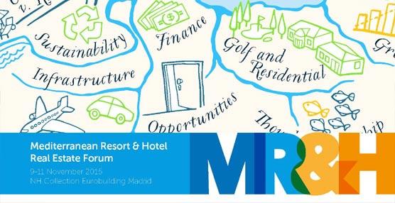 El Mediterranean Resort & Hotel Real Estate Forum pone el foco en el potencial de crecimiento del sector