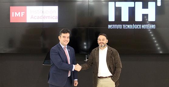 El ITH e IMF Business School, unidos por la formación turística especializada