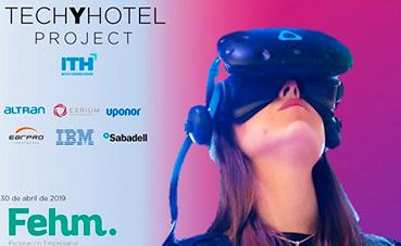 ITH presenta techyhotel project: la transformación digital en los hoteles
