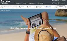 Barceló lanza nueva 'web' para mejorar la experiencia del cliente