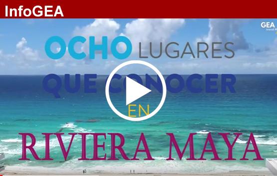 GEA Travel Media: Ocho cosas que ver en Riviera Maya