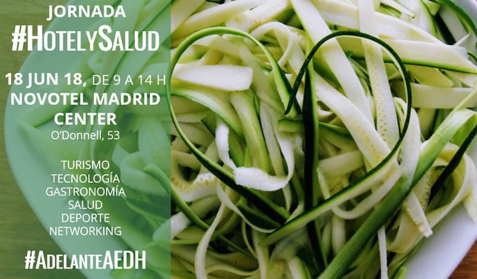 La AEDH organiza en Madrid la jornada profesional 'Hotel y Salud'