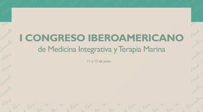 I Congreso Iberoamericano de Medicina Integrativa