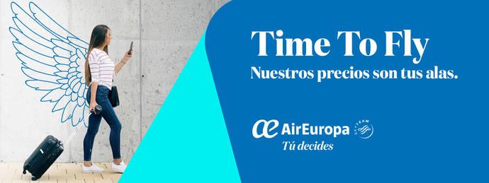 Air Europa lanza su nueva campaña 'Time to Fly'