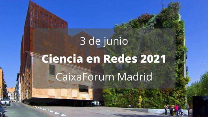 La X edición de Ciencia en redes, en el CaixaForum Madrid