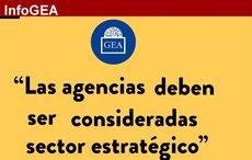 'Las agencias deben ser consideradas sector estratégico'<strong><strong><br /></strong></strong>