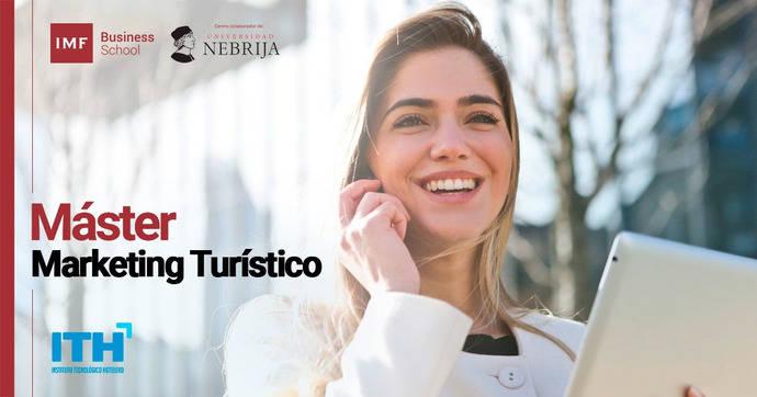 ITH presenta su Máster en Marketing Turístico
