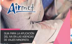 Airmet resuelve las dudas de agencias en materia de IVA