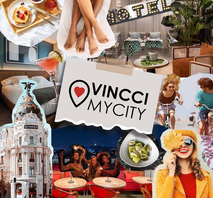 Vincci Hoteles presenta 'Vincci My City': una escapada en tu ciudad