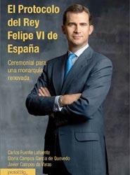 ISPE presenta un libro específico sobre el protocolo y ceremonial del Rey Felipe VI