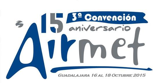 AIRMET celebrará en octubre su III Convención anual en el Hotel Tryp Guadalajara